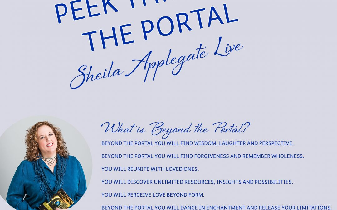Peek Through The Portal with Sheila Applegate